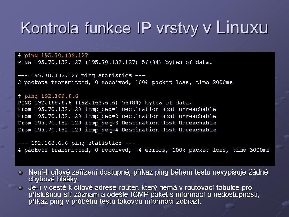 Kontrola funkce IP vrstvy v Linuxu
