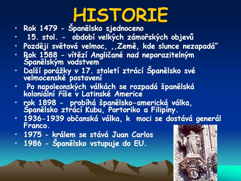 HISTORIE Rok 1479 - Španělsko sjednoceno