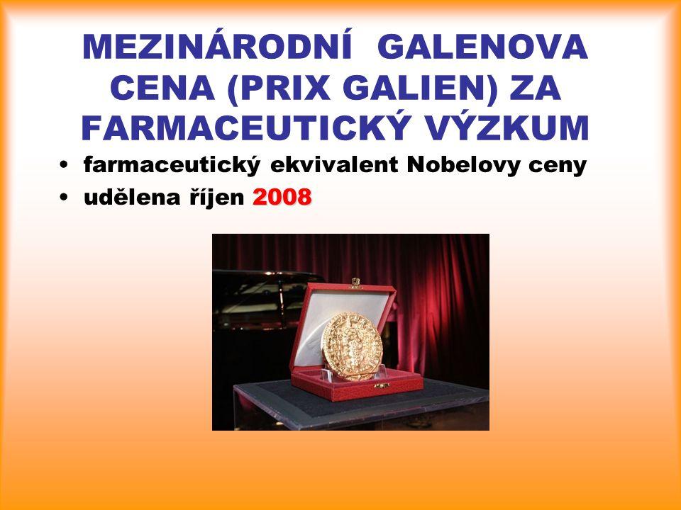 MEZINÁRODNÍ GALENOVA CENA (PRIX GALIEN) ZA FARMACEUTICKÝ VÝZKUM