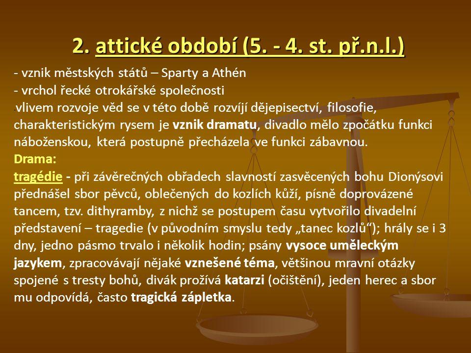 2. attické období (5. - 4. st. př.n.l.)