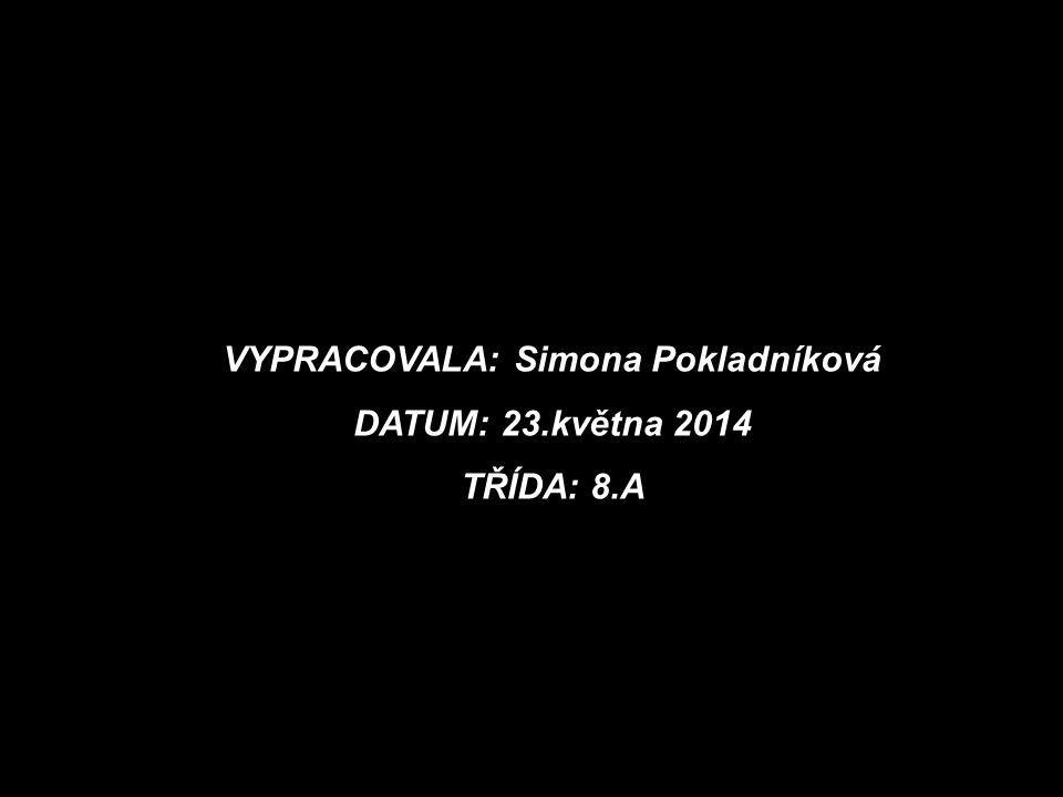 VYPRACOVALA: Simona Pokladníková