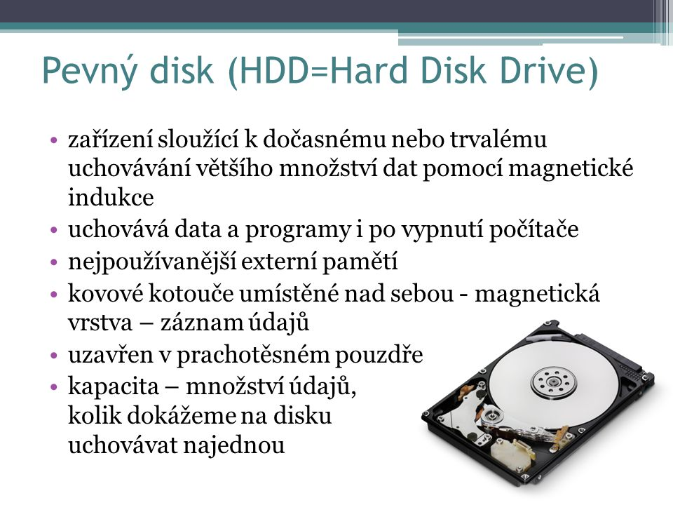Pevný disk (HDD=Hard Disk Drive)