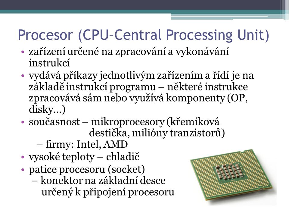 Procesor (CPU–Central Processing Unit)