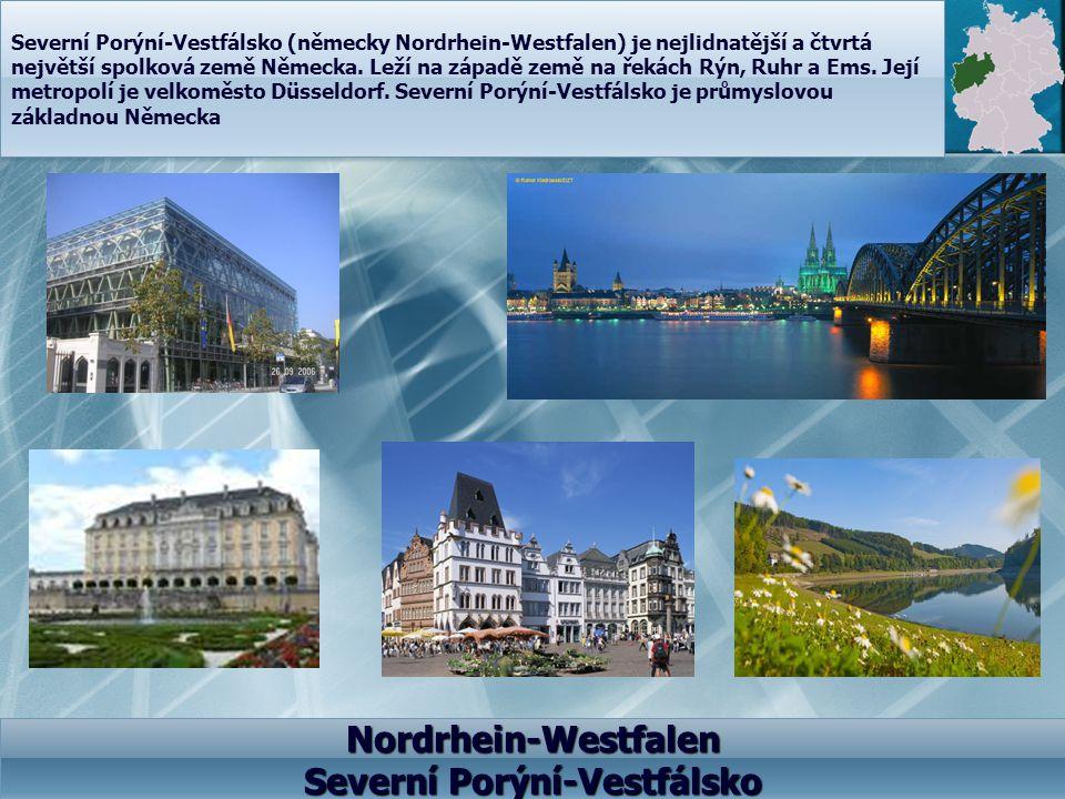 Nordrhein-Westfalen Severní Porýní-Vestfálsko