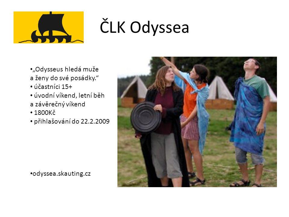 """ČLK Odyssea """"Odysseus hledá muže a ženy do své posádky. účastníci 15+"""