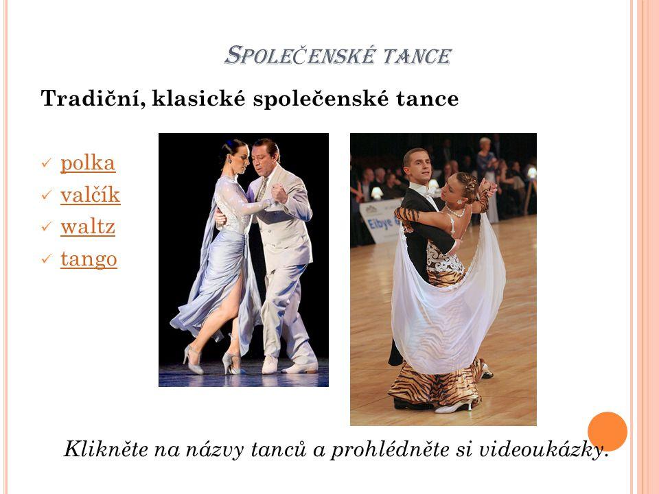 Klikněte na názvy tanců a prohlédněte si videoukázky.