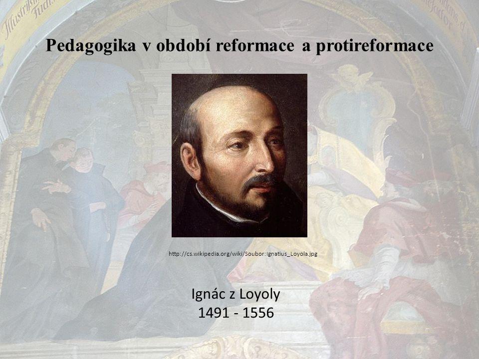 Pedagogika v období reformace a protireformace
