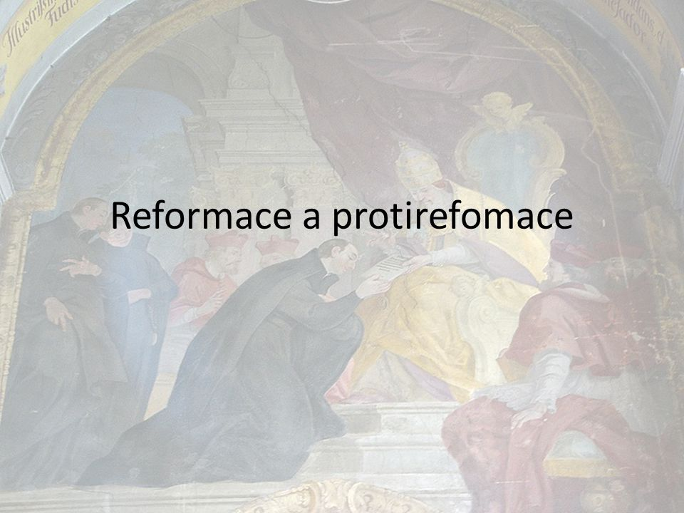 Reformace a protirefomace