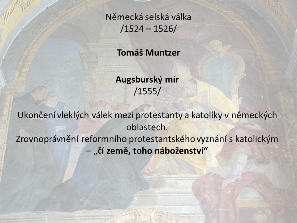 Německá selská válka /1524 – 1526/ Tomáš Muntzer