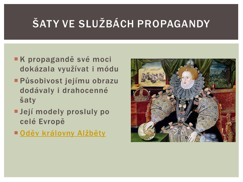 Šaty ve službách propagandy