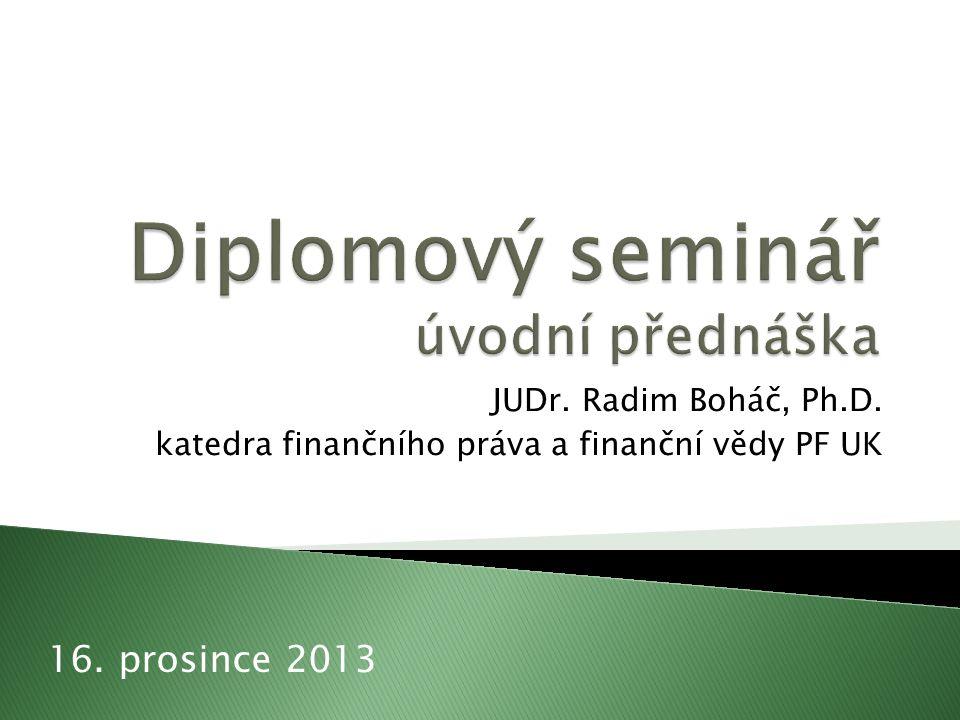 Diplomový seminář úvodní přednáška
