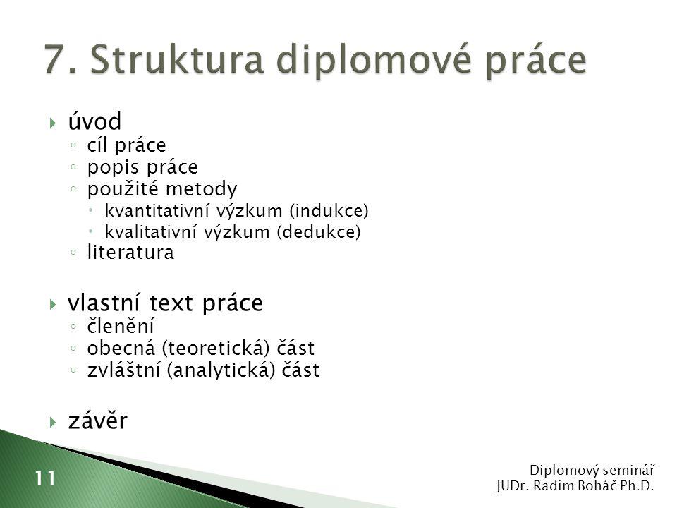 7. Struktura diplomové práce