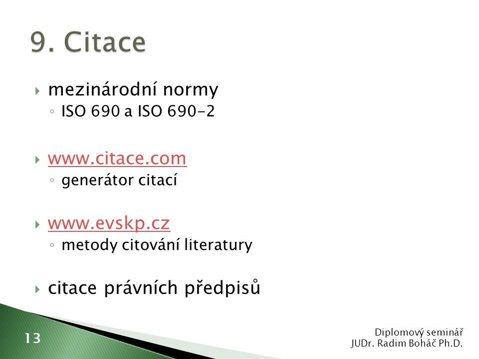 9. Citace mezinárodní normy www.citace.com www.evskp.cz