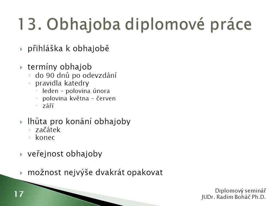 13. Obhajoba diplomové práce