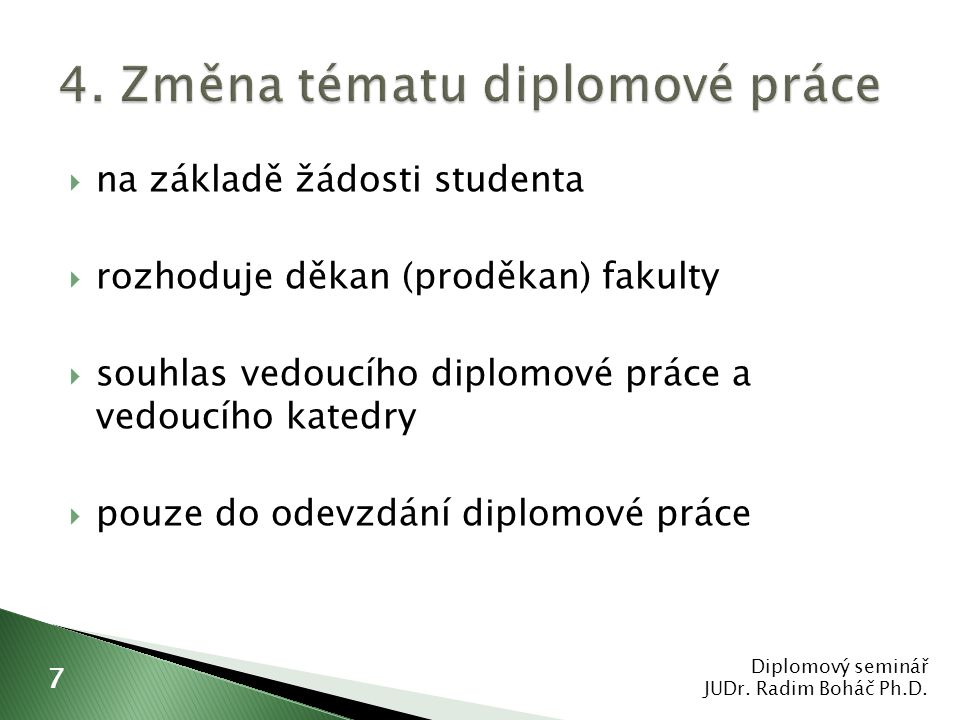 4. Změna tématu diplomové práce