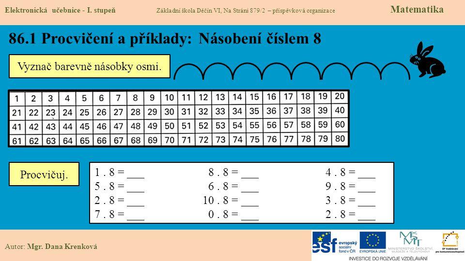 86.1 Procvičení a příklady: Násobení číslem 8