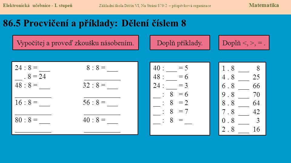 86.5 Procvičení a příklady: Dělení číslem 8