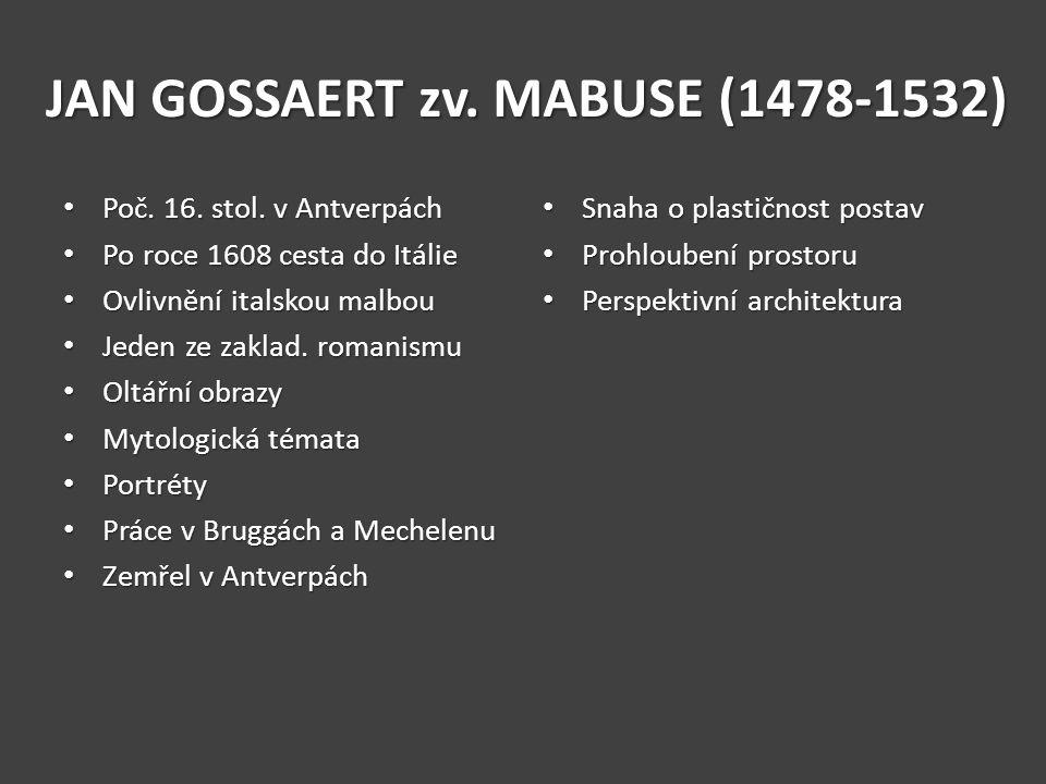 JAN GOSSAERT zv. MABUSE (1478-1532)