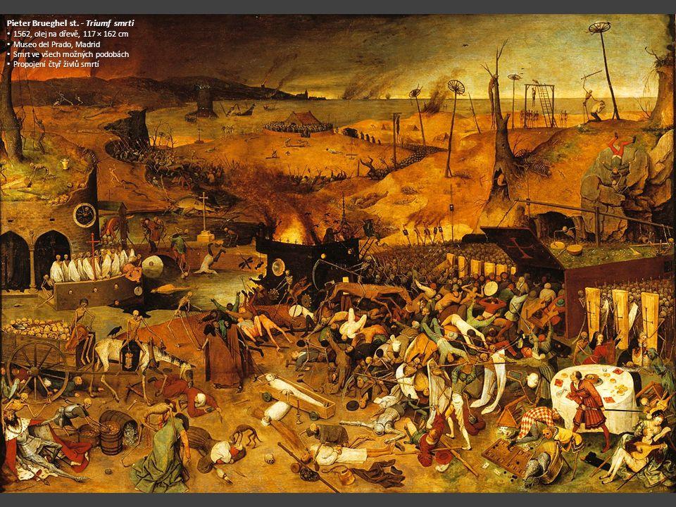 Pieter Brueghel st. - Triumf smrti