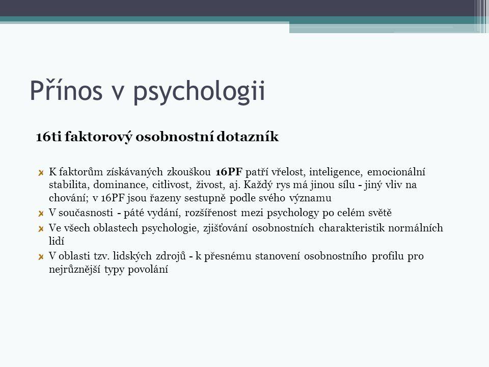 Přínos v psychologii 16ti faktorový osobnostní dotazník