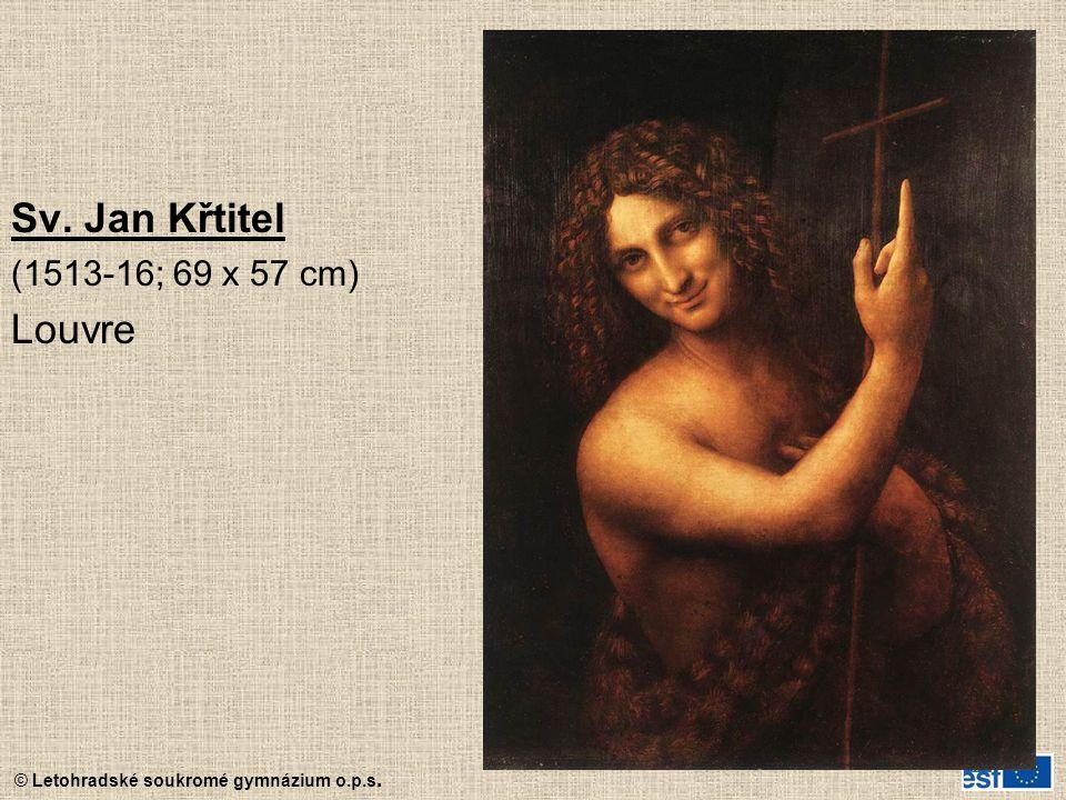 Sv. Jan Křtitel (1513-16; 69 x 57 cm) Louvre