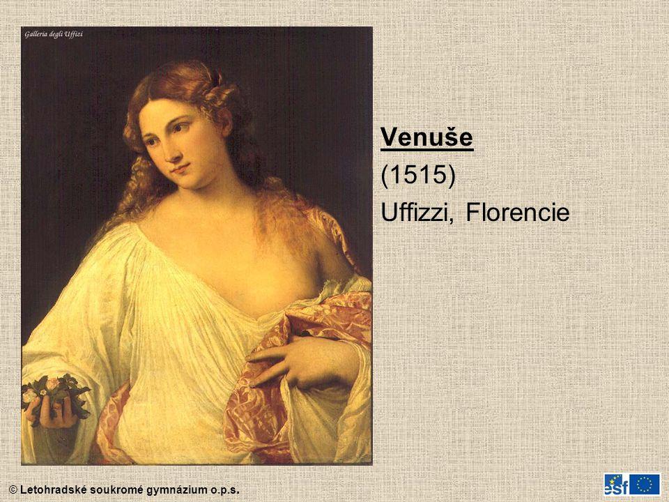 Venuše (1515) Uffizzi, Florencie