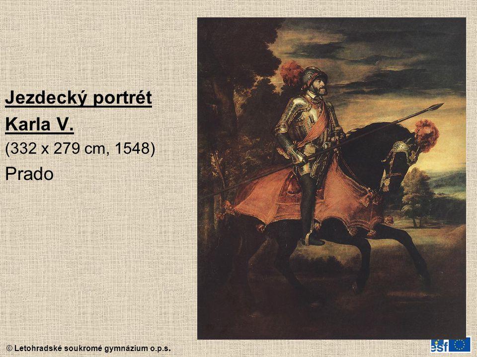 Jezdecký portrét Karla V. (332 x 279 cm, 1548) Prado
