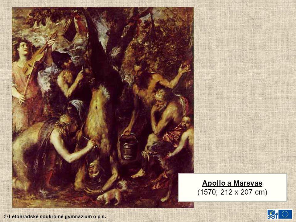 Apollo a Marsyas (1570; 212 x 207 cm)