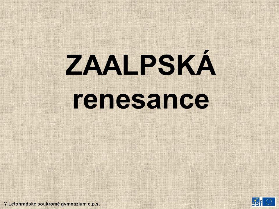 ZAALPSKÁ renesance