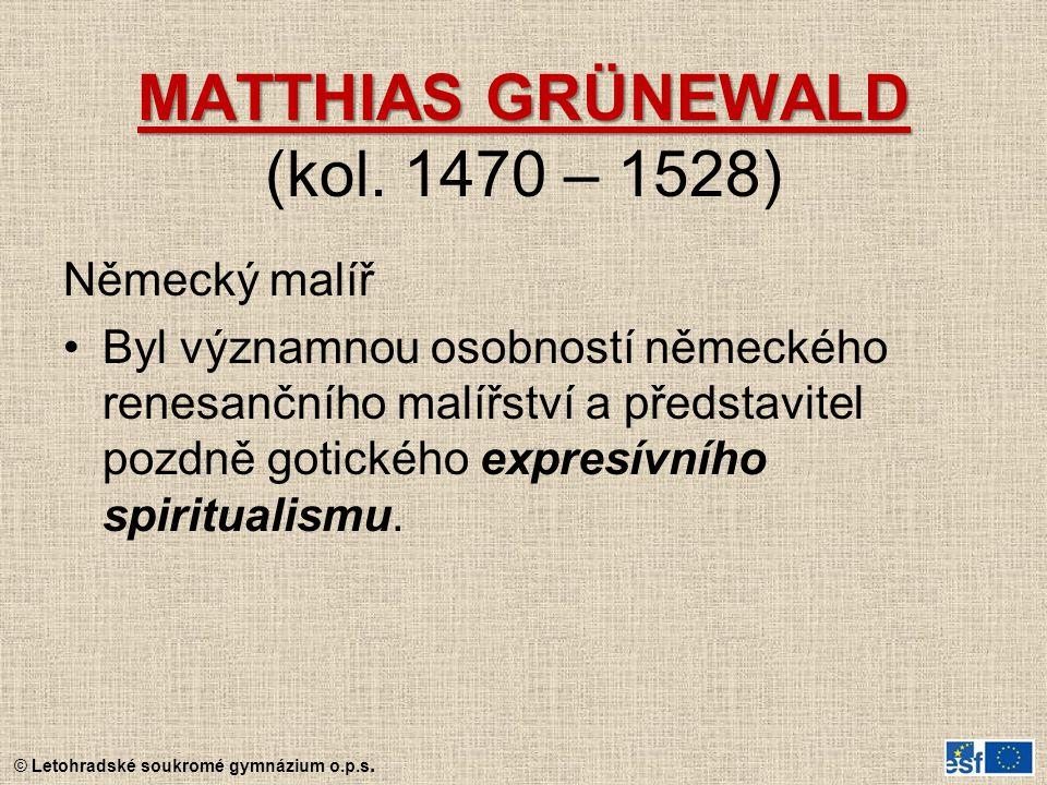 MATTHIAS GRÜNEWALD (kol. 1470 – 1528)