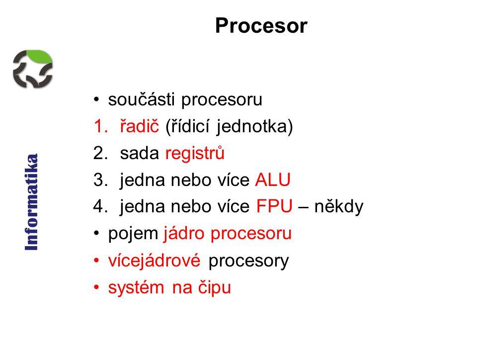 Informatika - osobní počítač, procesor