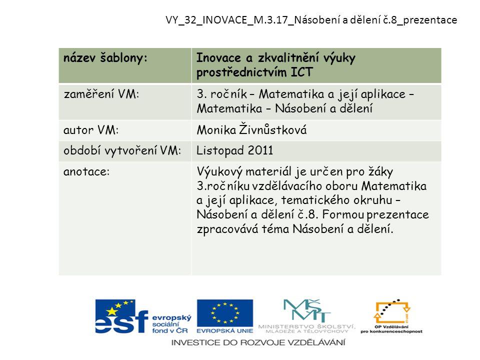VY_32_INOVACE_M.3.17_Násobení a dělení č.8_prezentace