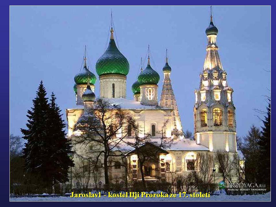 Jaroslavl - kostel Ilji Proroka ze 17. století