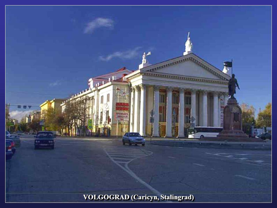VOLGOGRAD (Caricyn, Stalingrad)