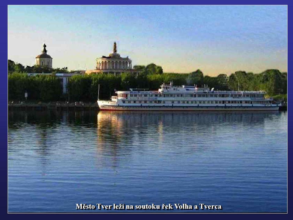 Město Tver leží na soutoku řek Volha a Tverca