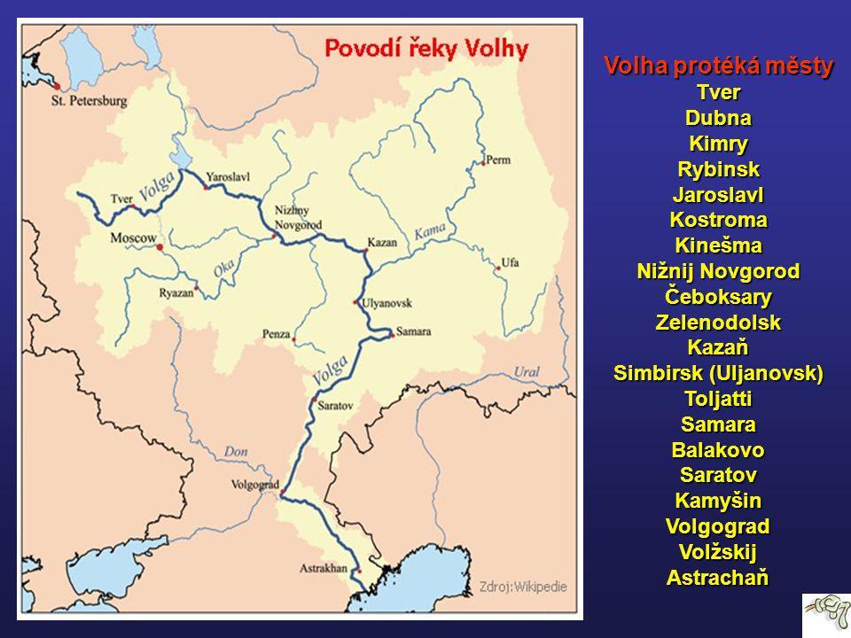 Volha protéká městy Tver Dubna Kimry Rybinsk Jaroslavl Kostroma