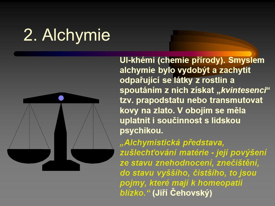 2. Alchymie