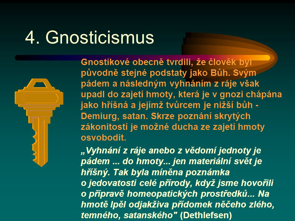 4. Gnosticismus