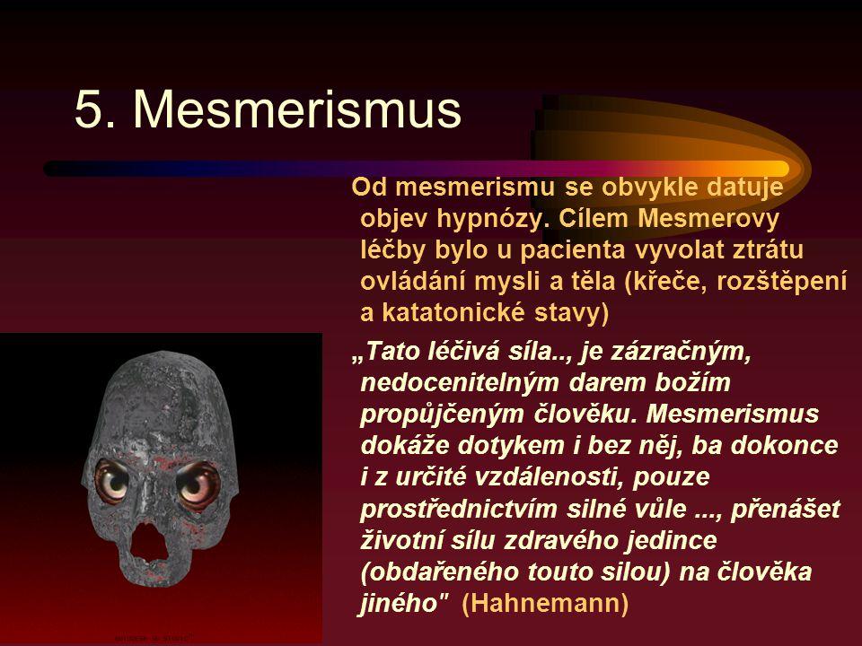 5. Mesmerismus