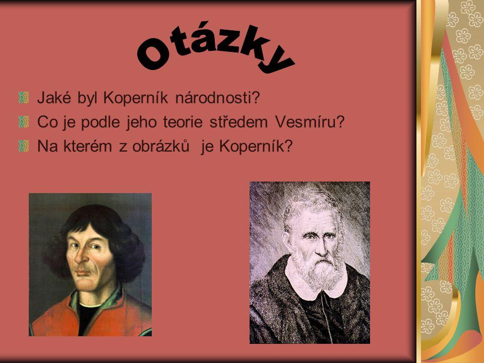 Otázky Jaké byl Koperník národnosti