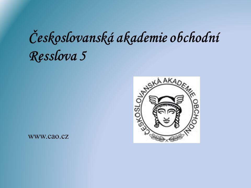 Českoslovanská akademie obchodní Resslova 5