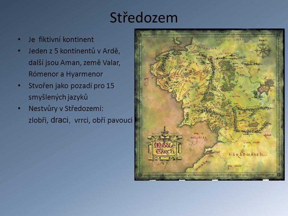 Středozem Je fiktivní kontinent Jeden z 5 kontinentů v Ardě,