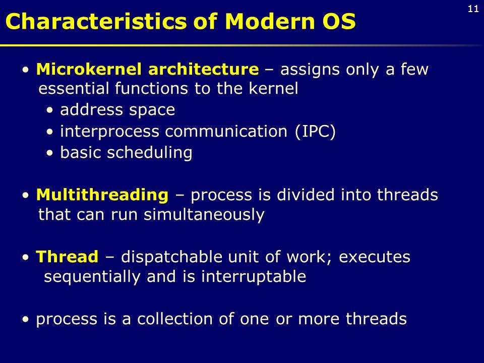 Characteristics of Modern OS
