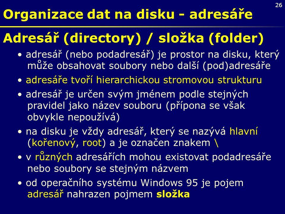 Organizace dat na disku - adresáře
