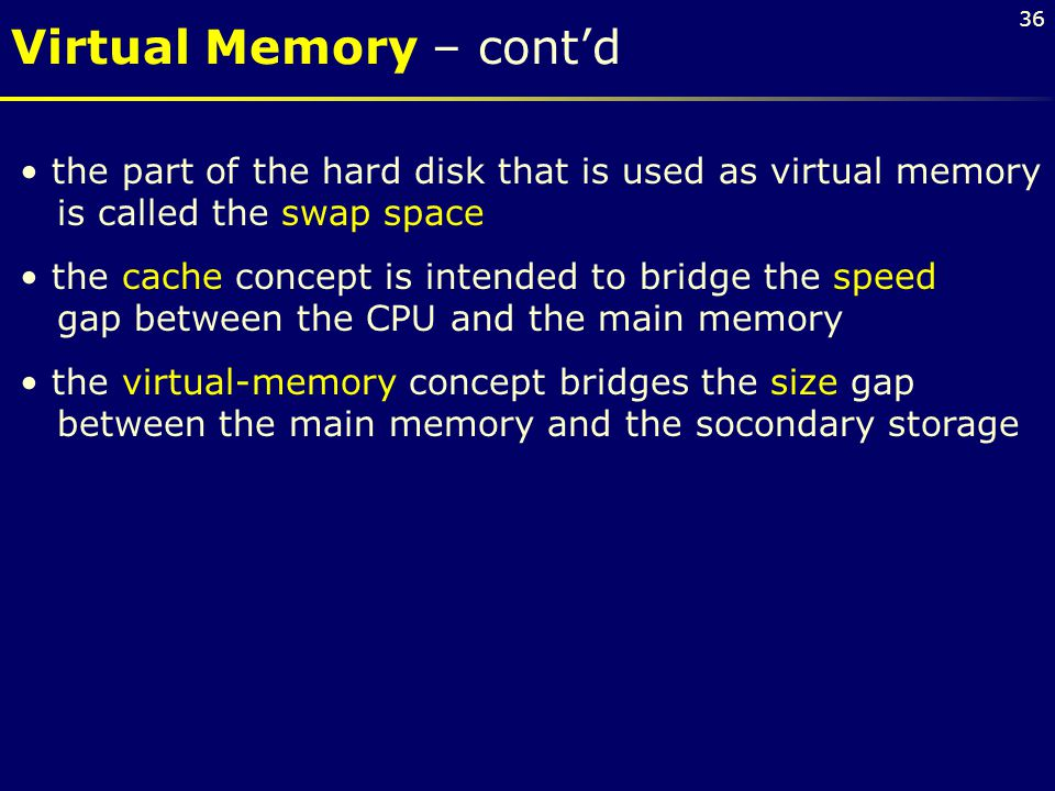 Virtual Memory – cont'd