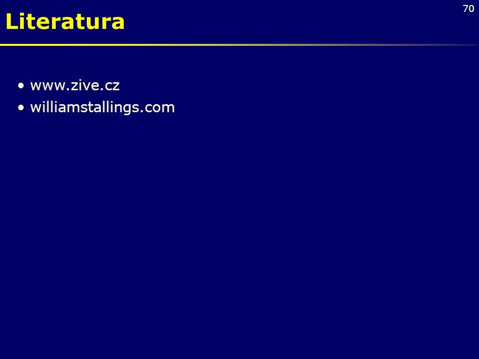 Literatura www.zive.cz williamstallings.com