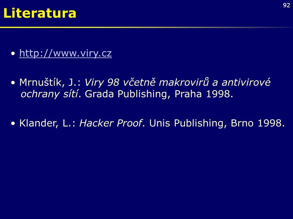 Literatura http://www.viry.cz