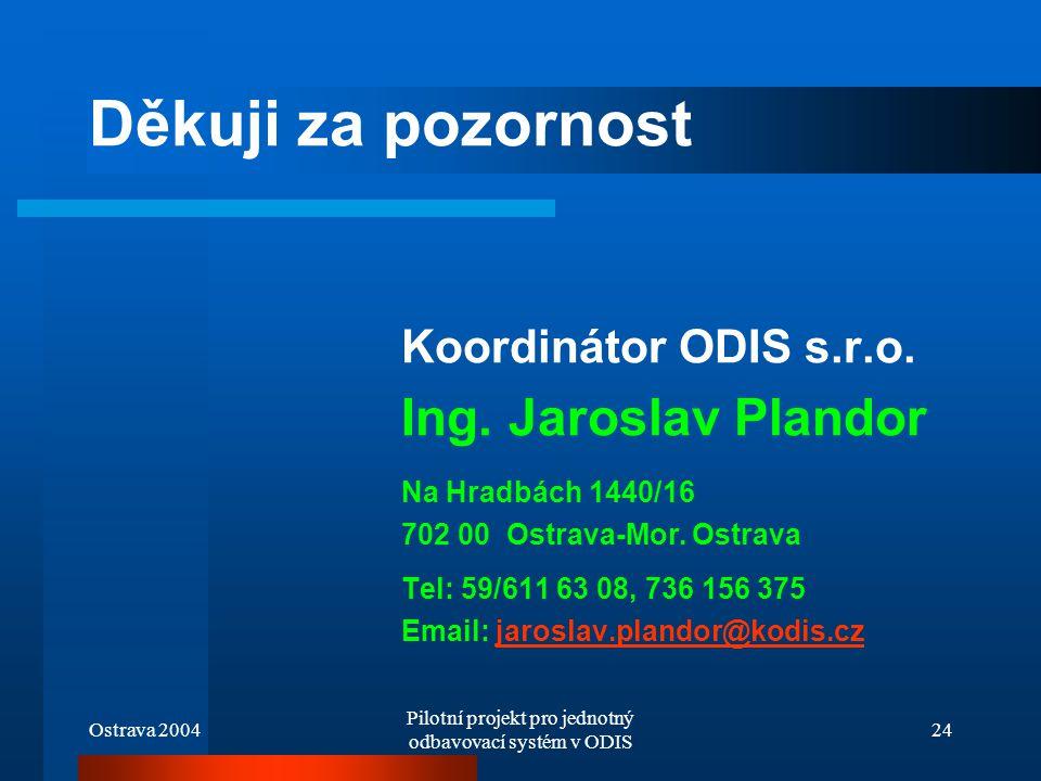 Pilotní projekt pro jednotný odbavovací systém v ODIS