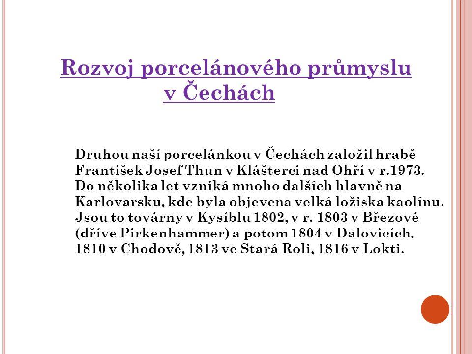Rozvoj porcelánového průmyslu v Čechách