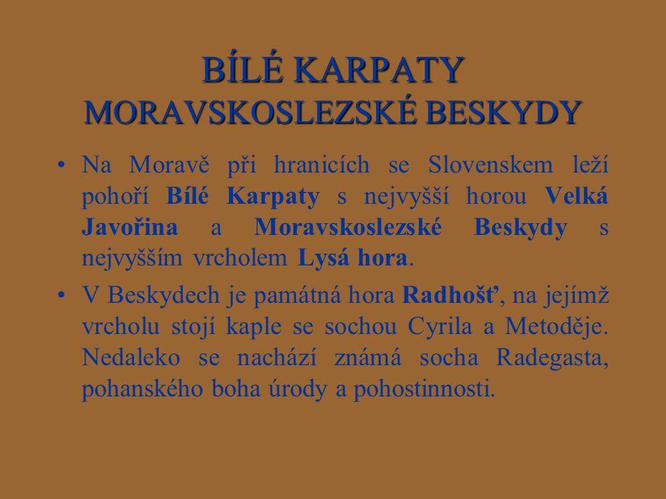 BÍLÉ KARPATY MORAVSKOSLEZSKÉ BESKYDY